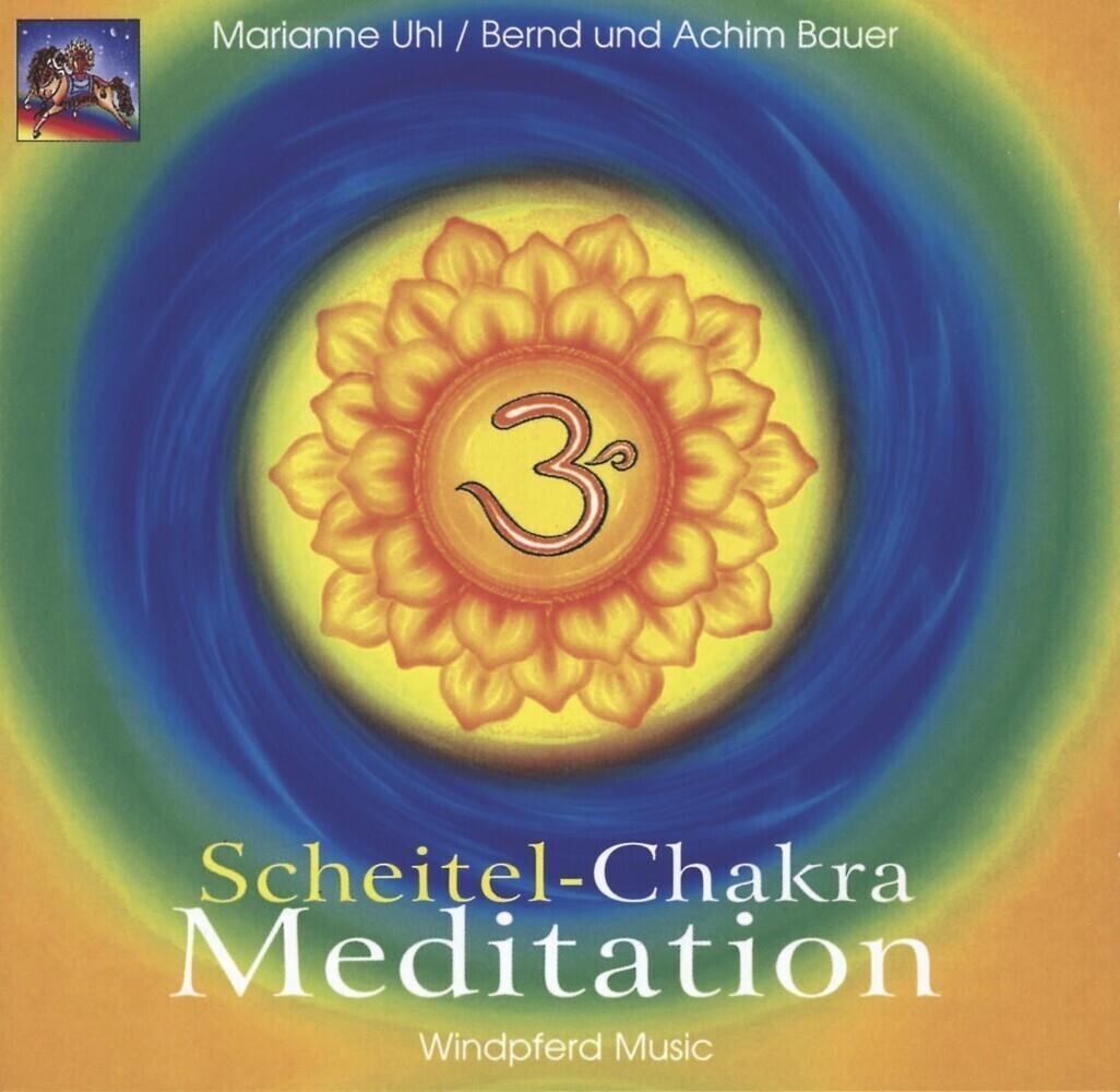 Scheitel-Chakra Meditation. CD als Hörbuch