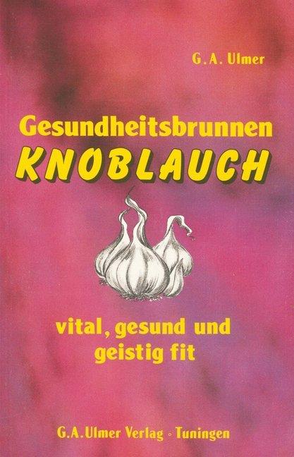 Gesundheitsbrunnen Knoblauch als Buch
