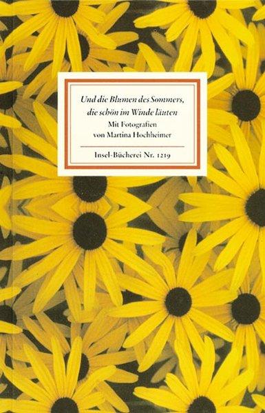 Und die Blumen des Sommers, die schön im Winde läuten als Buch