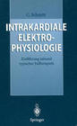 Intrakardiale Elektrophysiologie