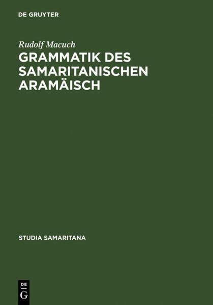 Grammatik des samaritanischen Aramäisch als Buch