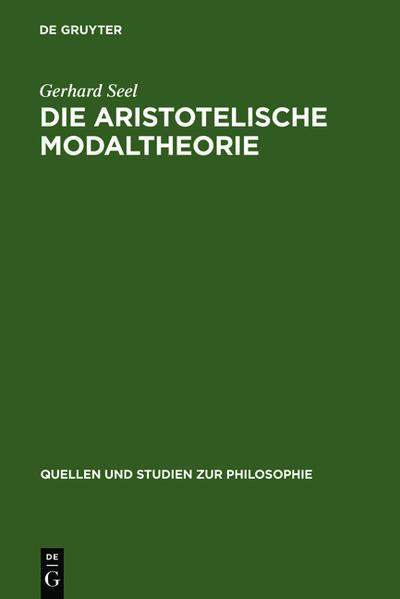 Die Aristotelische Modaltheorie als Buch