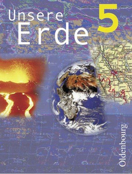 Unsere Erde. Ausgabe B. 5. Jahrgangsstufe als Buch