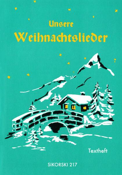 Unsere Weihnachtslieder. Textheft als Buch