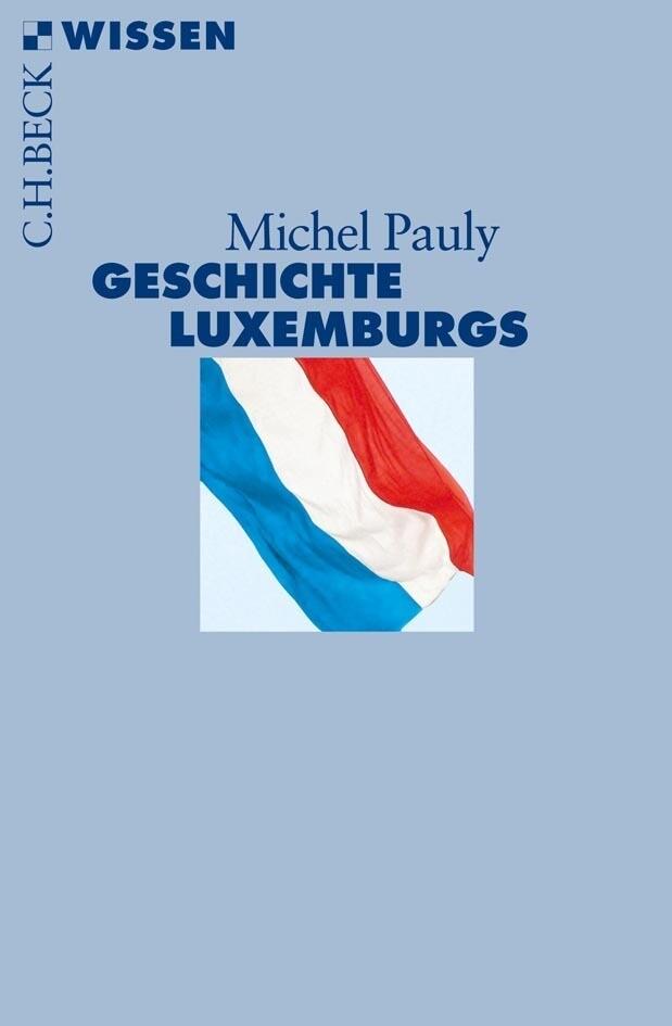Geschichte Luxemburgs als Taschenbuch