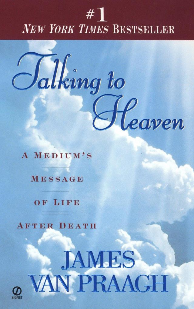 Talking to Heaven: A Medium's Message of Life After Death als Taschenbuch