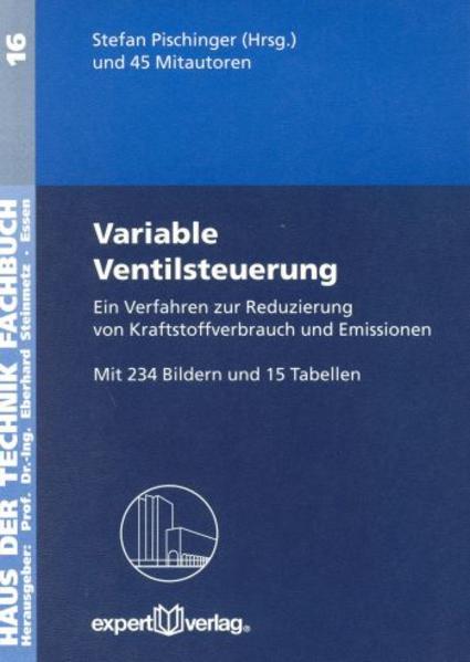 Variable Ventilsteuerung. Ein Verfahren zur Reduzierung von Kraftstoffverbrauch und Emissionen als Buch
