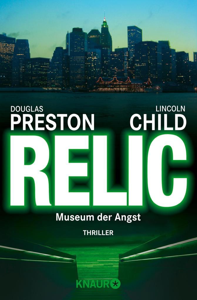 Relic als eBook von Douglas Preston, Lincoln Child