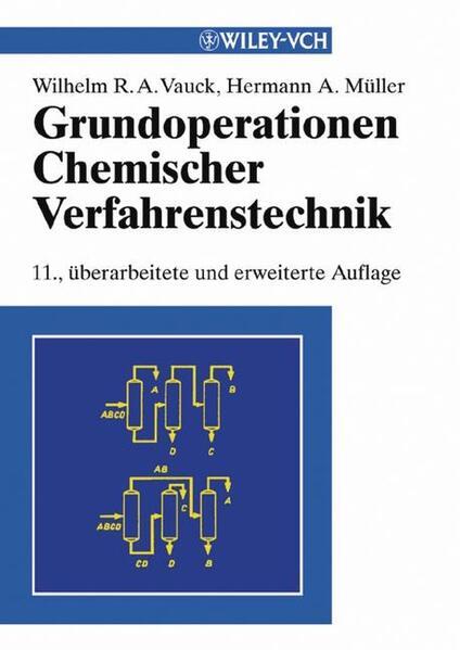 Grundoperationen chemischer Verfahrenstechnik als Buch