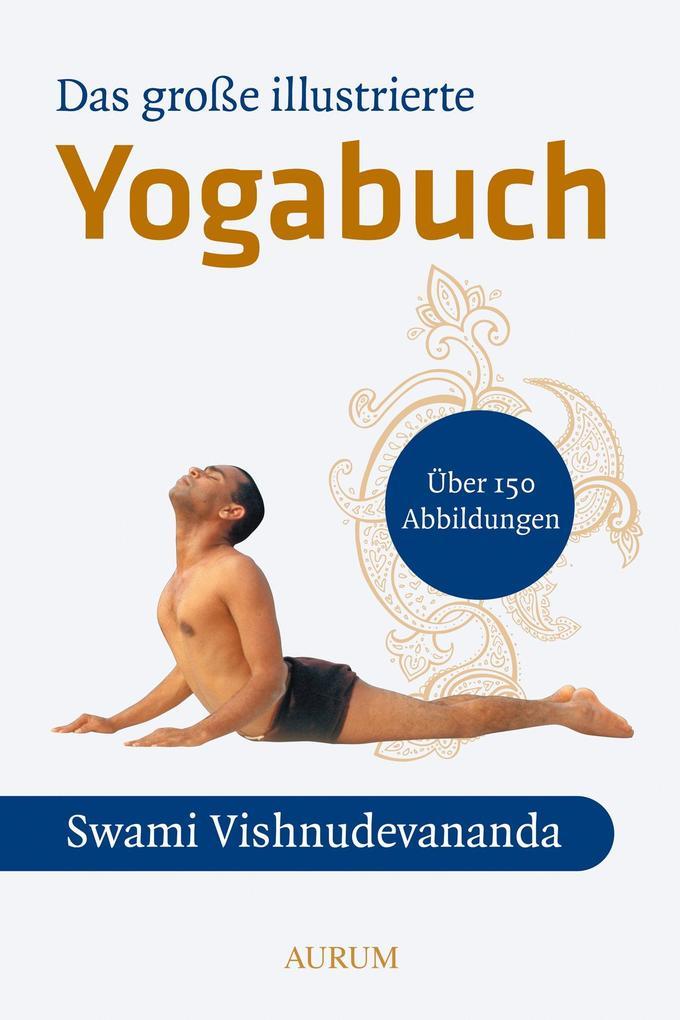 Das große illustrierte Yoga-Buch als Buch