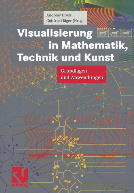 Visualisierung in Mathematik, Technik und Kunst als Buch