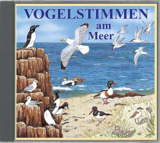 Vogelstimmen am Meer,Ed.6 als Hörbuch