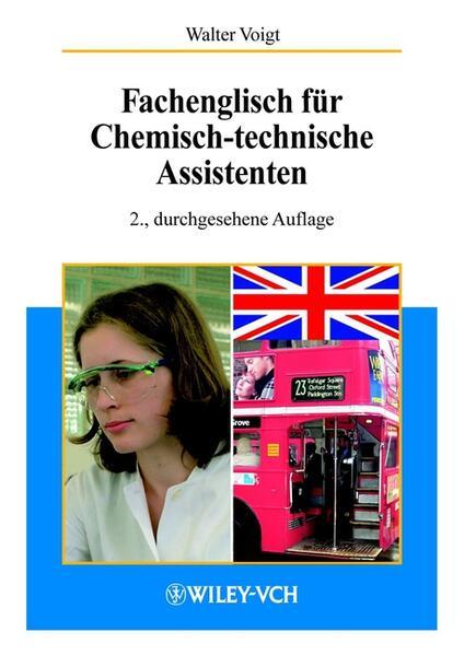 Fachenglisch für Chemisch-technische Assistenten ( CTA) als Buch