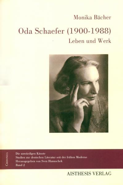 Oda Schaefer 1900 1988 Buch Monika Bächer
