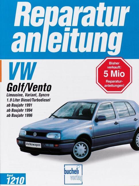 Volkswagen Golf und Vento ab Baujahr 1991 als Buch