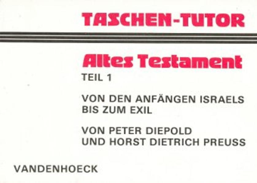 Taschen-Tutor Altes Testament, Teil 1 als Buch