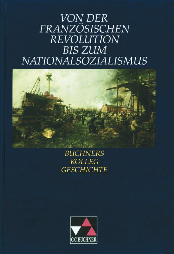 Von der Französischen Revolution bis zum Nationalsozialismus als Buch