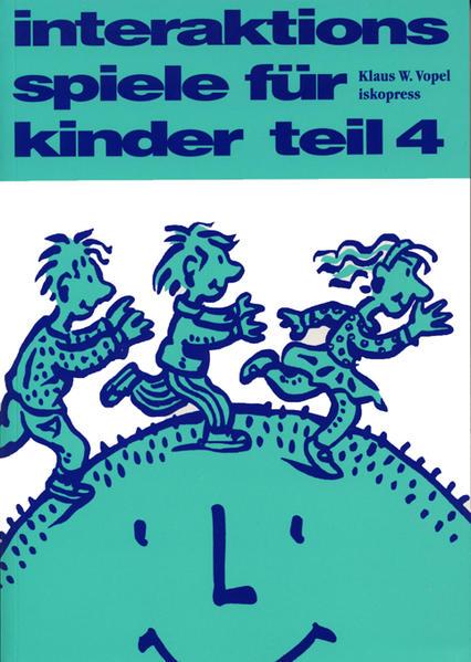Interaktionsspiele für Kinder 4 als Buch