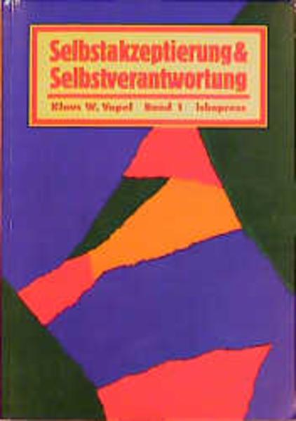 Selbstakzeptierung und Selbstverantwortung 1 als Buch
