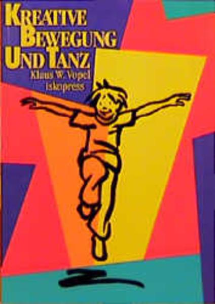 Wege des Staunens 5. Kreative Bewegung und Tanz als Buch