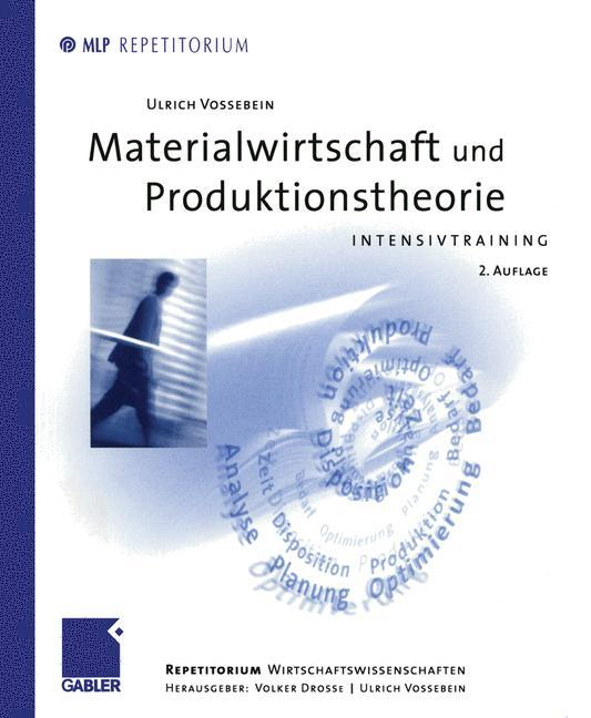 Materialwirtschaft und Produktionstheorie als Buch