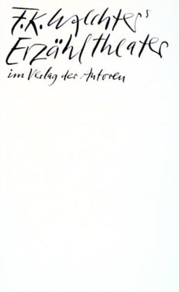 F. K. Waechters Erzähltheater als Taschenbuch