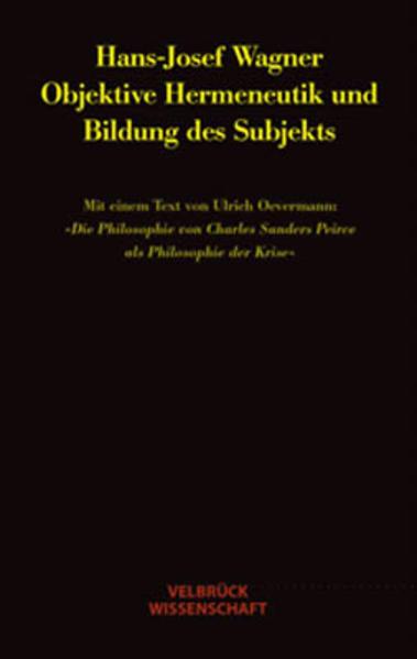 Objektive Hermeneutik und Bildung des Subjekts als Buch