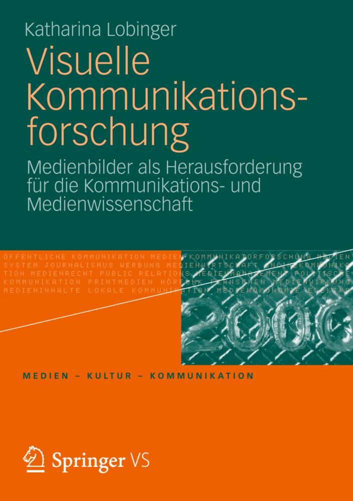 Visuelle Kommunikationsforschung als Buch von Katharina Lobinger