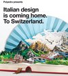 Italian Design is Coming Home to Switzerland