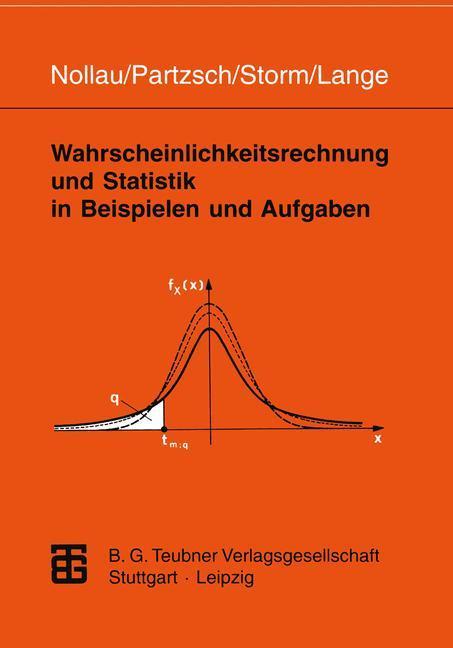 Wahrscheinlichkeitsrechnung und Statistik in Beispielen und Aufgaben als Buch