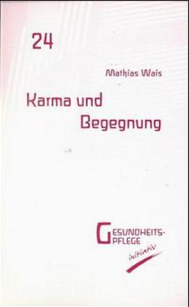 Karma und Begegnung als Buch