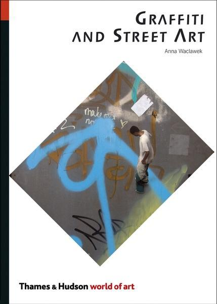 Graffiti and Street Art als Buch