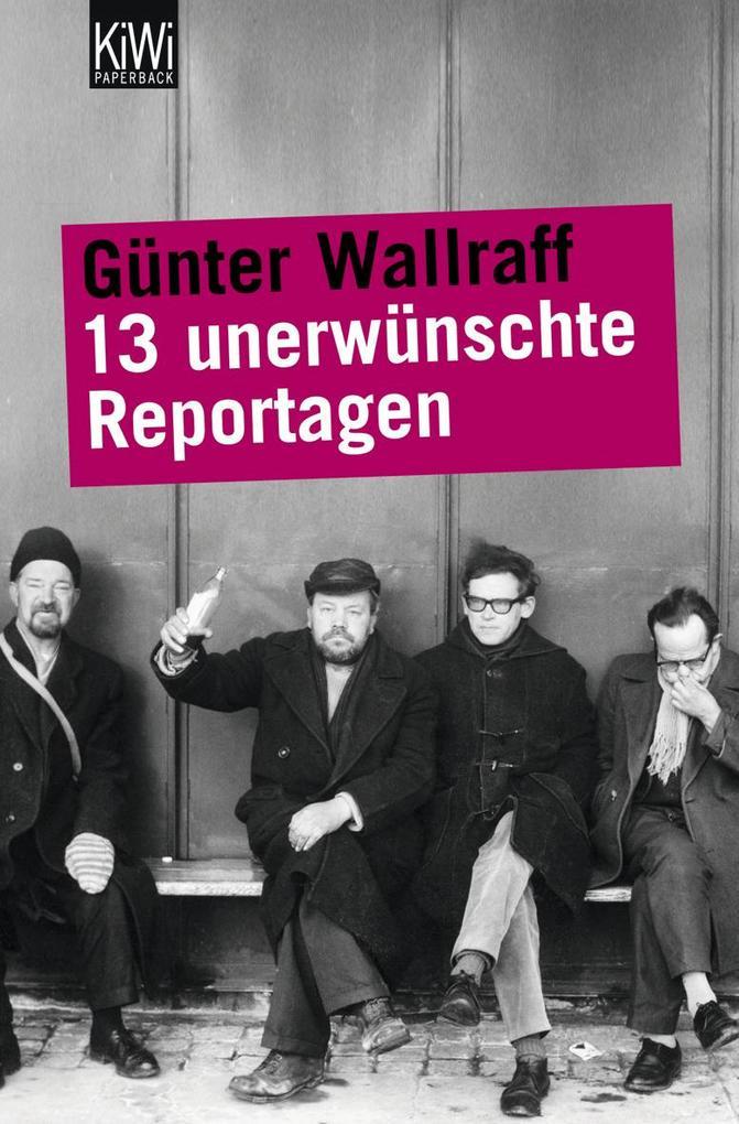 13 unerwünschte Reportagen als Taschenbuch