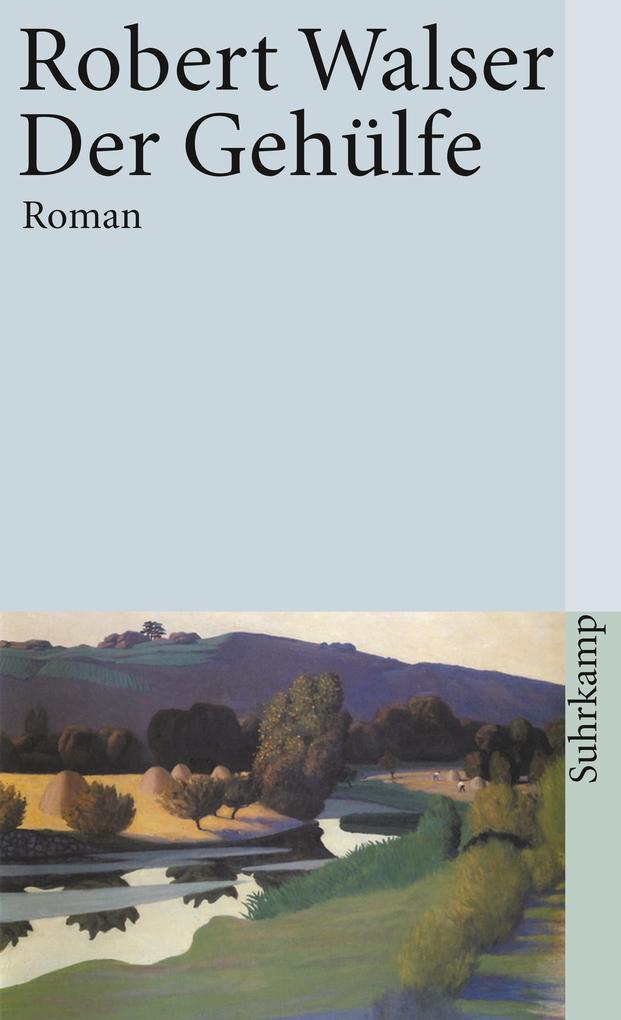 Der Gehülfe / Sämtliche Werke in 20 Bänden als Taschenbuch
