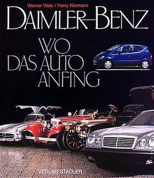 Daimler-Benz. Wo das Auto anfing als Buch