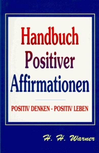 Handbuch positiver Affirmationen als Buch