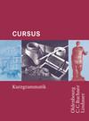 Cursus A/B/N Kurzgrammatik