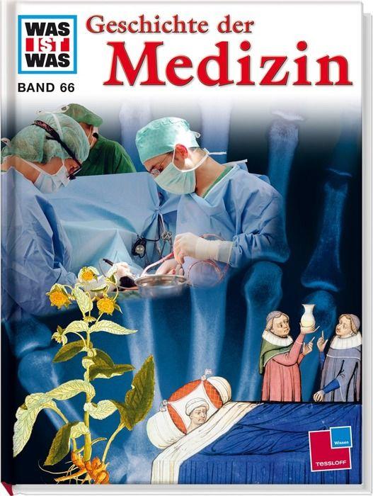 Was ist Was. Geschichte der Medizin als Buch