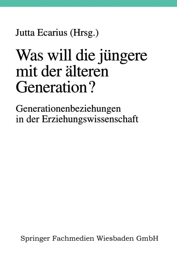 Was will die jüngere mit der älteren Generation? als Buch