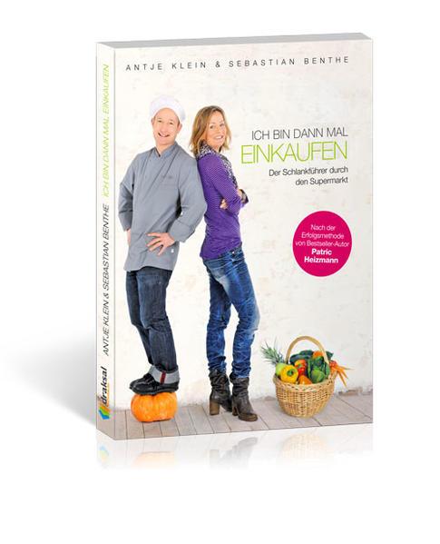 Ich bin dann mal einkaufen als Buch von Antje Klein, Sebastian Benthe