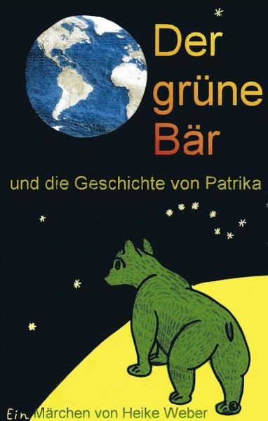 Der grüne Bär und die Geschichte von Patrika als Buch