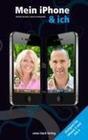 Mein iPhone & ich - Geeignet für iPhone 4 und iOS4