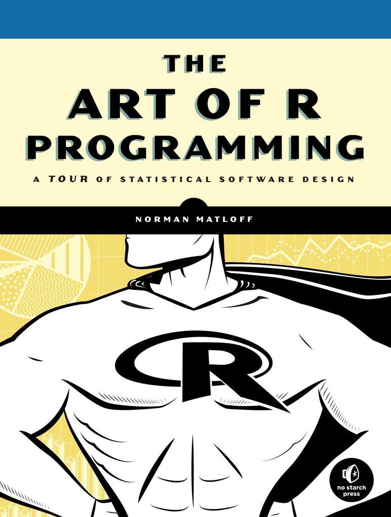 The Art of R Programming als Buch von Norman Matloff
