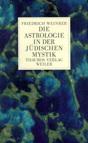 Die Astrologie in der jüdischen Mystik als Buch