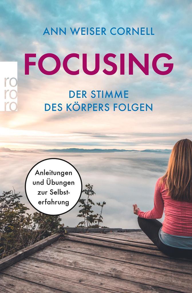 Focusing. Der Stimme des Körpers folgen als Taschenbuch