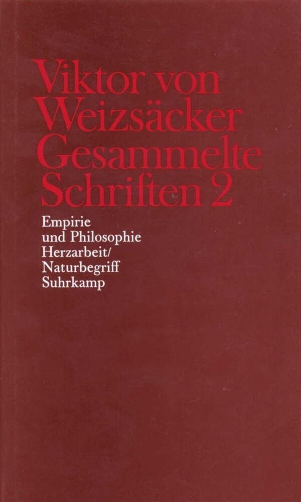 Empirie und Philosophie. Herzarbeit / Naturbegriff als Buch