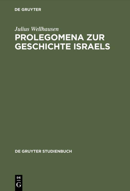 Prolegomena zur Geschichte Israels als Buch (gebunden)