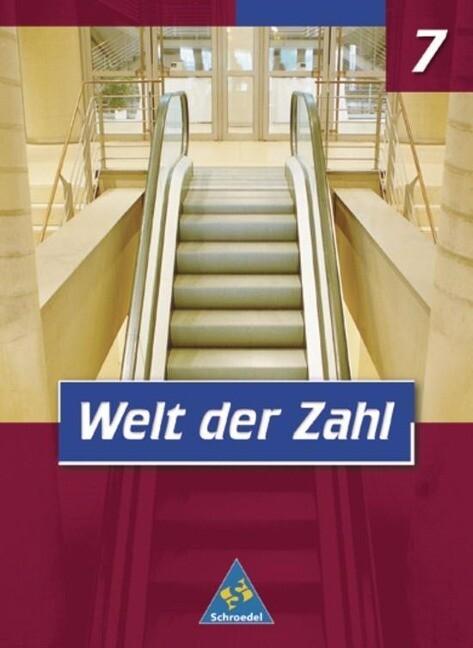 Welt der Zahl 7. Schülerband. Nordrhein-Westfalen als Buch