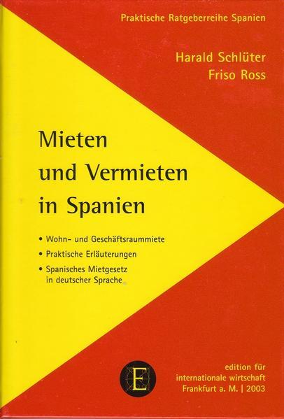 Mieten und Vermieten in Spanien als Buch