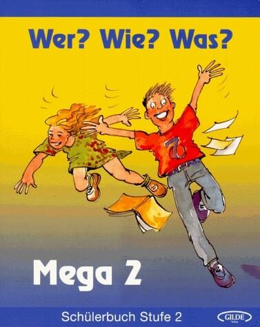 Wer? Wie? Was? Mega Stufe 2. Schülerbuch 2 als Buch